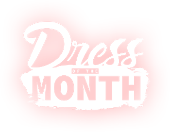 dress of the month
